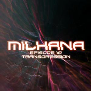 Couverture Milhana episode 10
