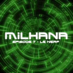 Couverture Milhana episode 7