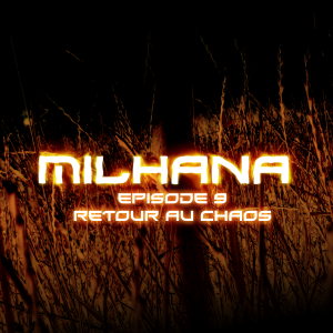 Couverture Milhana episode 9